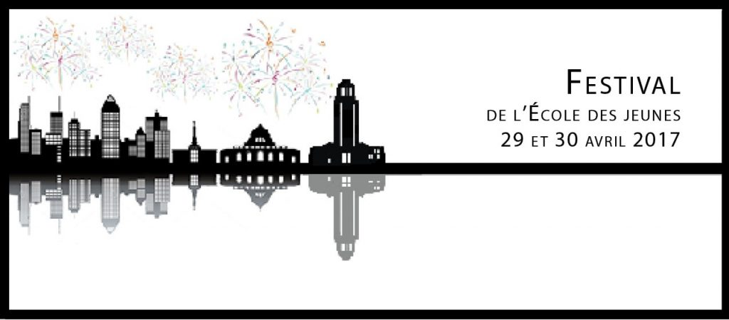 Festival 2017 : L'École des jeunes fête Montréal !